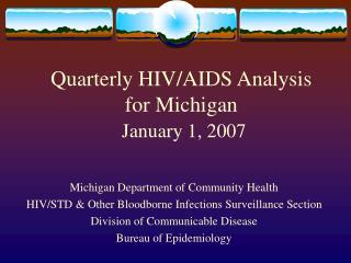 Quarterly HIV