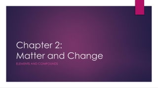 Chapter 2  Matter and Change