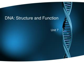 DNA: Structure and Function
