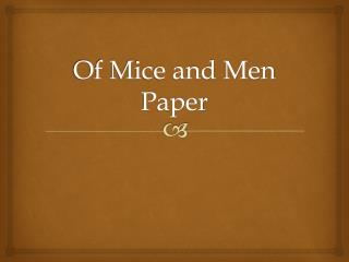 Of Mice and Men Paper