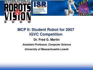 MCP II: Student Robot for 2007 IGVC Competition