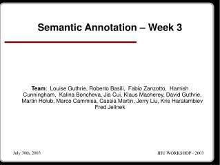 Semantic Annotation   Week 3