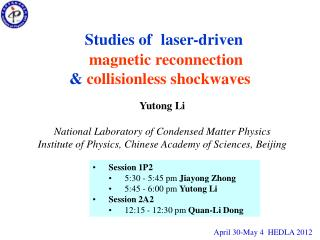 Studies of  laser-driven      magnetic reconnection    collisionless shockwaves