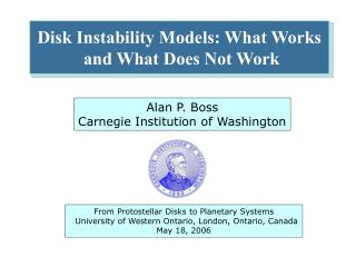 Disk Instability Models: What Works  and What Does Not Work