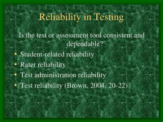 Reliability in Testing