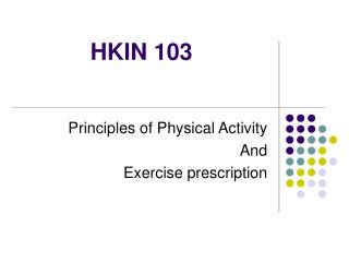 HKIN103-exercise physiology