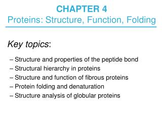 CHAPTER 4  Proteins: Structure, Function, Folding