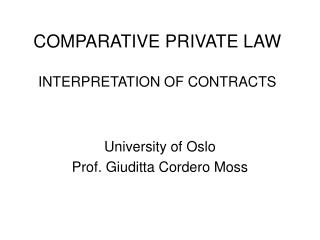 COMPARATIVE PRIVATE LAW  INTERPRETATION OF CONTRACTS