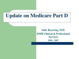 Update on Medicare Part D
