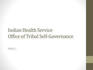 Indian Health Service Office of Tribal Self-Governance