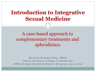 Introduction to Integrative Sexual Medicine
