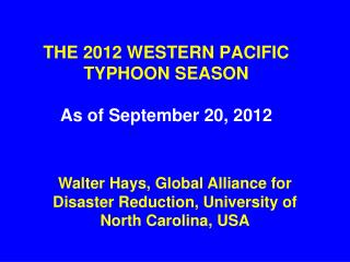 THE 2012 WESTERN PACIFIC TYPHOON SEASON  As of September 20, 2012
