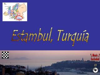 Estambul, Turqu a