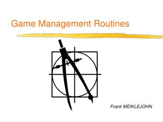 Game Management Routines