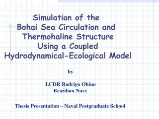 Simulation of the  Bohai Sea Circulation and  Thermohaline Structure Using a Coupled Hydrodynamical-Ecological Model