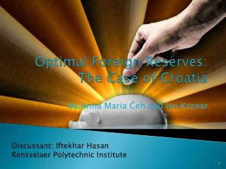 Optimal Foreign Reserves: The Case of Croatia