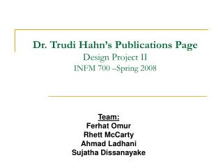 Dr. Trudi Hahn s Publications Page Design Project II INFM 700  Spring 2008