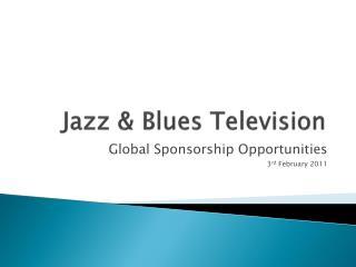 Jazz  Blues Television