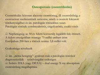 Osteoporosis csontritkul s