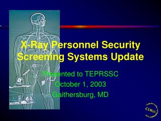 X-Ray Personnel Security Screening Systems Update