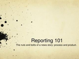 Reporting 101