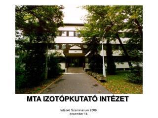Int zeti Szemin rium 2006. december 14.