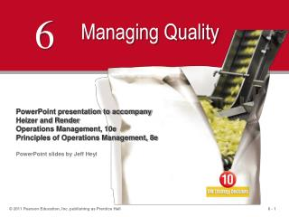 PowerPoint presentation to accompany  Heizer and Render  Operations Management, 10e  Principles of Operations Management