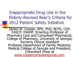 Inappropriate Drug Use in the Elderly-Revised Beer s Criteria for 2012-Patient Safety Initiative
