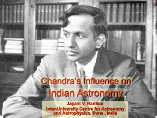 Chandra s Influence on