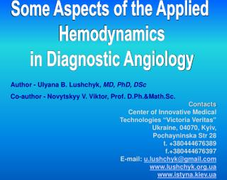 Some Aspects of the Applied  Hemodynamics  in Diagnostic Angiology