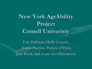 New York AgrAbility Project  Cornell Univeristy