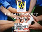 THE FA COMMUNITY AWARDS