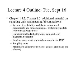 Lecture 4 Outline: Tue, Sept 16