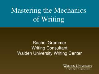 Mastering the Mechanics of Writing