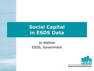 Social Capital  in ESDS Data