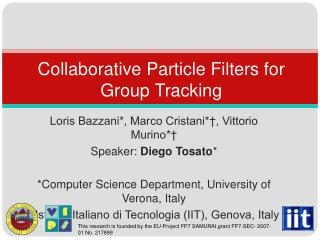 Collaborative Particle Filters for Group Tracking