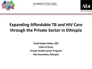 Expanding Affordable TB and HIV Care through the Private Sector in Ethiopia
