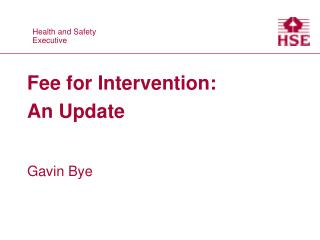 Fee for Intervention: An Update