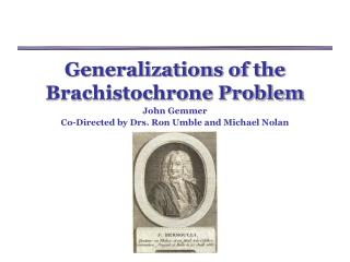 Generalizations of the Brachistochrone Problem