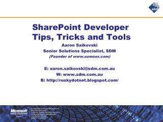 SharePoint Developer  Tips, Tricks and Tools