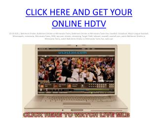 watch Baltimore Orioles vs Minnesota Twins Live stream HDTV