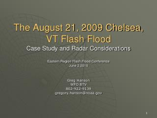 The August 21, 2009 Chelsea, VT Flash Flood Case Study and Radar Considerations  Eastern Region Flash Flood Conference J