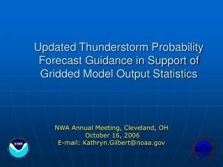 Updated Thunderstorm Probability Forecast Guidance in Support of Gridded Model Output Statistics
