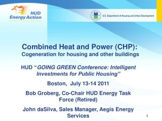 Combined Heat and Power CHP:  Cogeneration for housing and other buildings