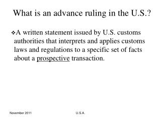 What is an advance ruling in the U.S.