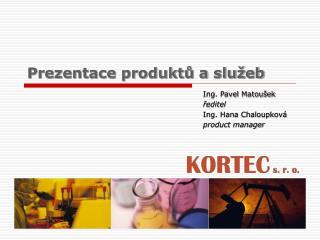 Prezentace produktu a slu eb