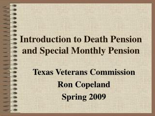 Introduction to Death Pension and Special Monthly Pension