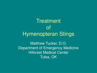 Treatment  of Hymenopteran Stings