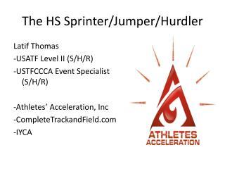 The HS Sprinter