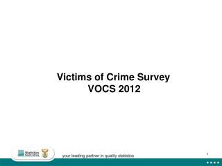 Victims of Crime Survey  VOCS 2012